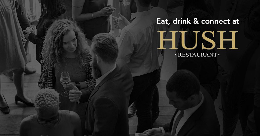 Eat-Drink-Connect-at-Hush-Restaurant